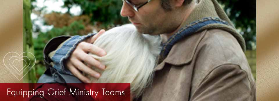 equipping grief ministry teams